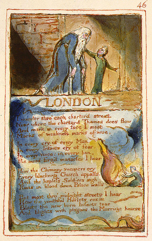 "Blake's poem ""London,"" plus its engraving, from his collection called Songs of Innocence and of Experience"